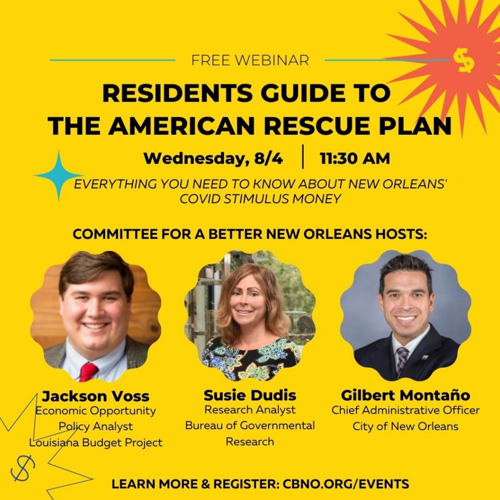 Flier for Committee for a Better New Orleans webinar August 4 2021