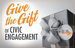 Give the Gift of Civic Engagement with a BGR Gift Membership
