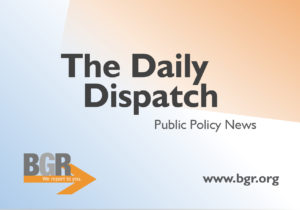 The Daily Dispatch - Public Policy News